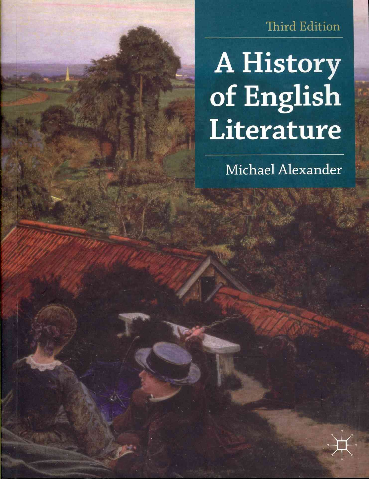 A History of English Literature By Alexander, Michael